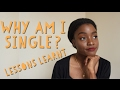 SINGLE FOR 5 YEARS & THE LESSONS I'VE LEARNT