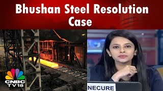 Bhushan Steel Resolution Case: NCLAT to Hear Neeraj Singhal's Plea on May 21 | CNBC TV18