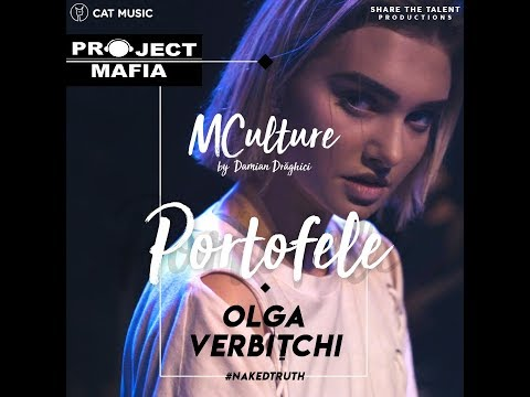 MCulture& Damian Draghici - Portofele | Olga Verbitchi | Remix | Project Mafia | Video