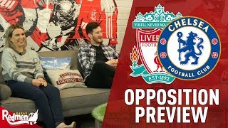 'I Can Tell Salah Will Score!' | Liverpool v Chelsea | Oppo Preview