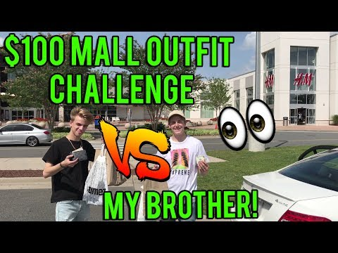 $100 MALL OUTFIT CHALLENGE VS  MY BROTHER!