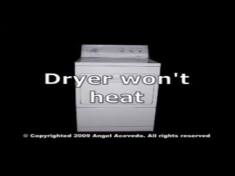 Whirlpool 27 Inch Dryer Not Heating