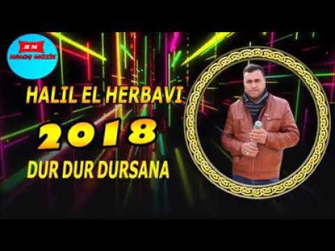 Halil el Harbavi Dur Dur Dursana 2018
