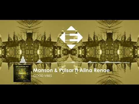 Manson & Pulsar feat. Alina Renae - Good Vibes (Original Mix)