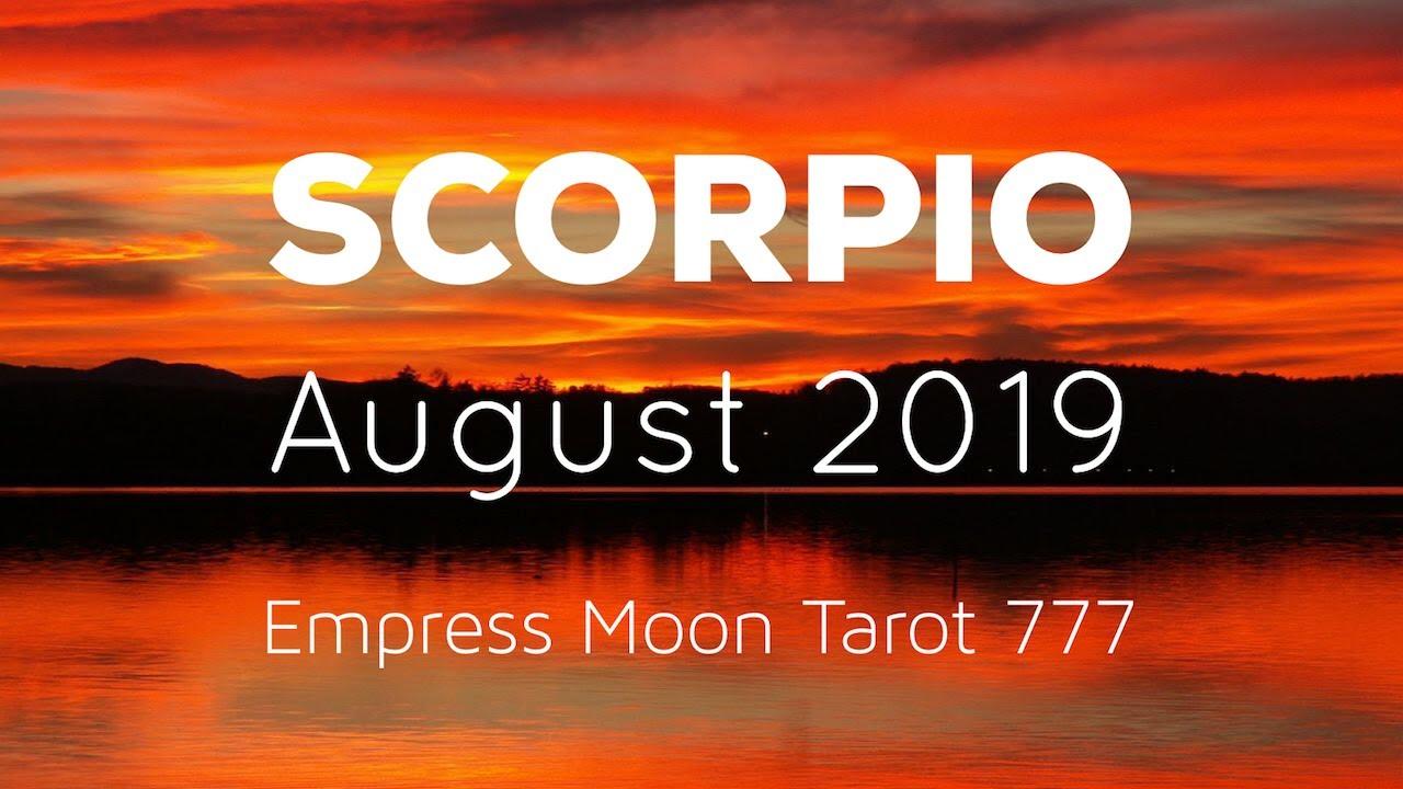 SCORPIO AUGUST 2019 * HEALING A BROKEN RELATIONSHIP * MONTHLY TAROT READING