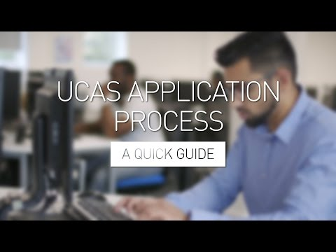 UCAS Application Process - A Quick Guide