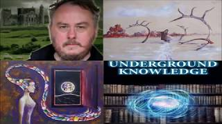 UNDERGROUND KNOWLEDGE Podcast #9: Thomas Sheridan (Psychopaths, Druids, Magicians)