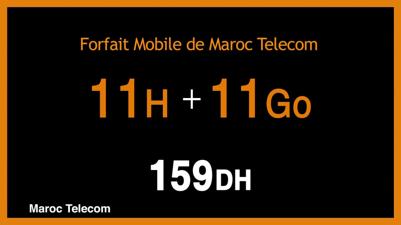 maroc telecom forfait mobile 11 h 11 go 159 dh. Black Bedroom Furniture Sets. Home Design Ideas