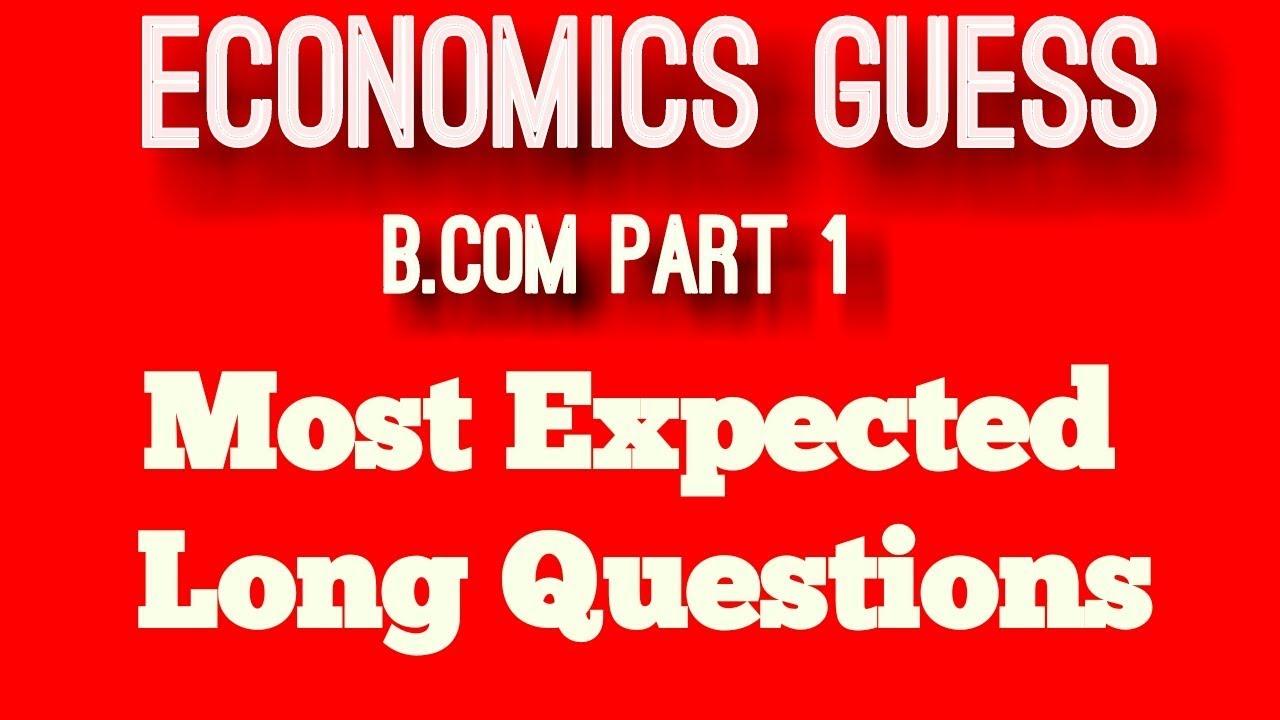 Economics B Com Part 1 Guess Papers 2018 With 100% Guarantee