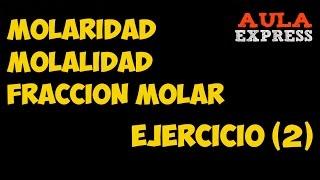 Video CURSO QUIMICA Molaridad-Molalidad- Fracccion Molar -Ejercicio (2) BACHILLERATO AULAEXPRESS download MP3, 3GP, MP4, WEBM, AVI, FLV Juli 2018
