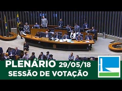 PLENÁRIO - Sessão Deliberativa - 29/05/2018 - 20:45