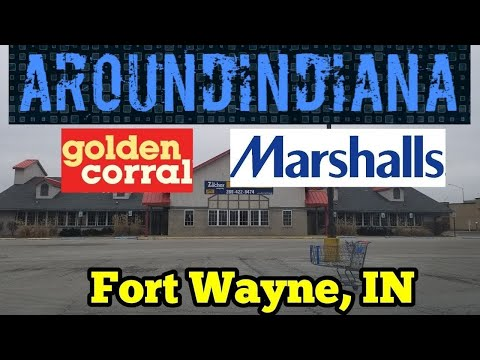 Exploring A Closed Golden Corral/Marshall's - Fort Wayne, Indiana