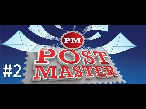 Post Master - Episode 2 - My First Post Office