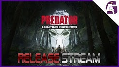 Predator Hunting Grounds Release Stream!