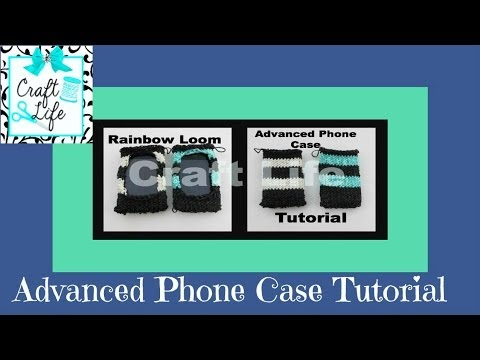 Craft Life Advanced Phone Case Tutorial on the Rainbow Loom ~ fits iPhone iPod