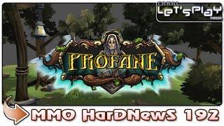 Profane Online - MMO HardNewS #192