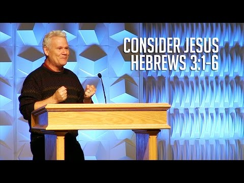 Hebrews 3:1-6, Consider Jesus - YouTube
