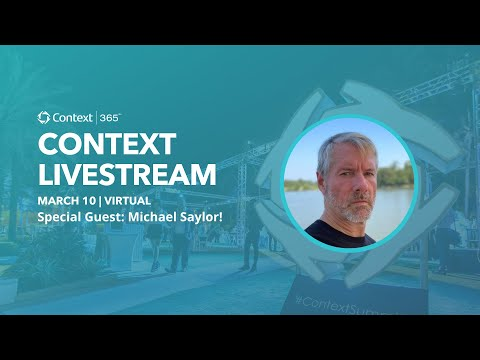 Michael Saylor on Context Livestream