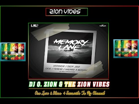 Memory Lane Riddim ✶Promo Mix April 2016✶➤Lee Mila Production By DJ O. ZION