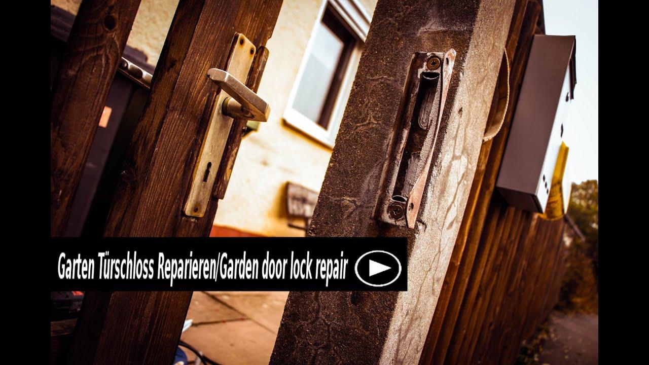 Garten Türschloss Reparieren/Garden door lock repair - YouTube