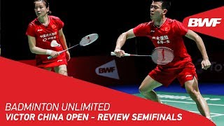 Badminton Unlimited 2019   VICTOR China Open - Review Semifinals   BWF 2019