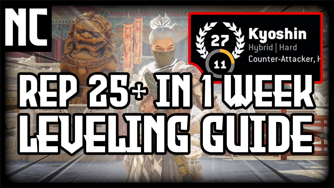 How I Reached REP 25+ In One Week in For Honor - Guide to Leveling up Fast & Easy ( Rep 27 Kyoshin )
