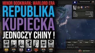 Republika kupiecka jednoczy Chiny! - Warlord Era Mod | Hearts of Iron IV