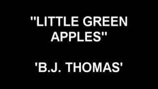 Little Green Apples - B.J. Thomas