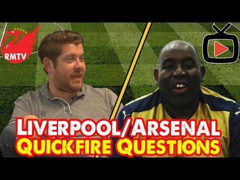 Arsenal v Liverpool: Quickfire Questions | Arsenal Fan TV v Redmen TV