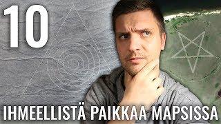 10 IHMEELLISTÄ PAIKKAA GOOGLE MAPSISSA