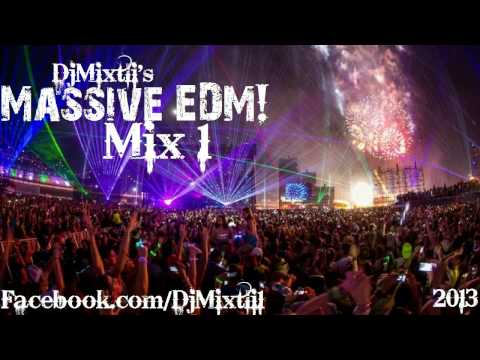 Massive EDM! [Mix 1]