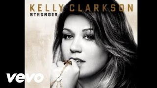 Baixar - Kelly Clarkson Stronger What Doesn T Kill You Audio Grátis