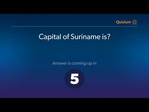 Capital of Suriname is?   Countries and Capitals Quiz