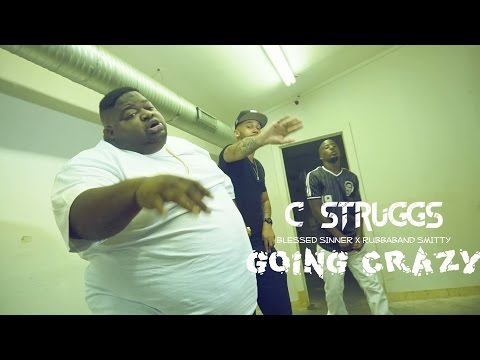 C Struggs Ft Blessed Sinner x RubbaBand Smitty - Going Crazy | Shot By DJ Goodwitit