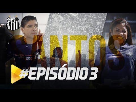PREMIERE FC: PROGRAMA SANTOS TV – EP. 03