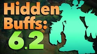 The Hidden Buffs of Patch 6.2 | League of Legends