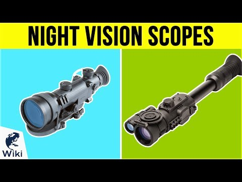 10 Best Night Vision Scopes 2019