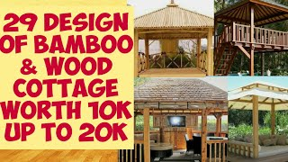 WORTH 10K UP TO 20K, 29 DESIGNS OF KUBO COTTAGE MADE IN BAMBOO & WOOD!
