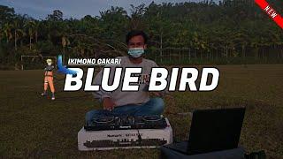 Dj Blue Bird Slow Remix Tiktok Fullbass 2021 ( DJ MINI REMIX )