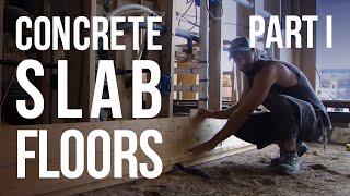 Concrete Slab Floors - Part I