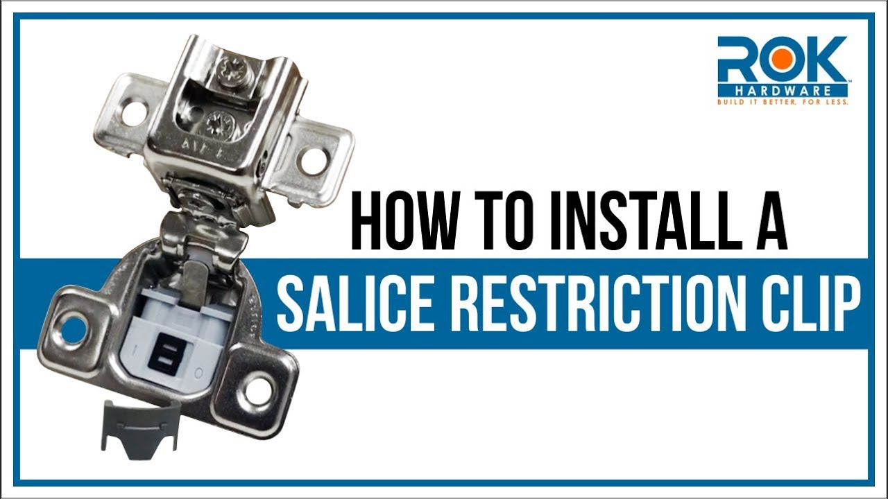 Hinge Restriction Clip Installation Guide Salice Angle