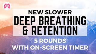 NEW SLOWER Wim Hof Breathing Technique 5 rounds, onscreen timer, Guided Breathing