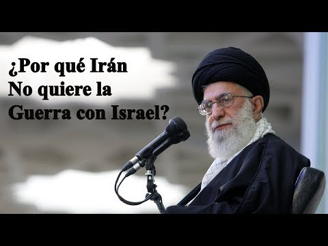¿Por Qué Irán No Quiere La Guerra Contra Israel?