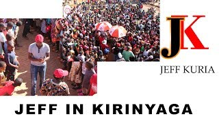 JEFF IN KIRINYAGA| JIPANGE NA #VIUSASA