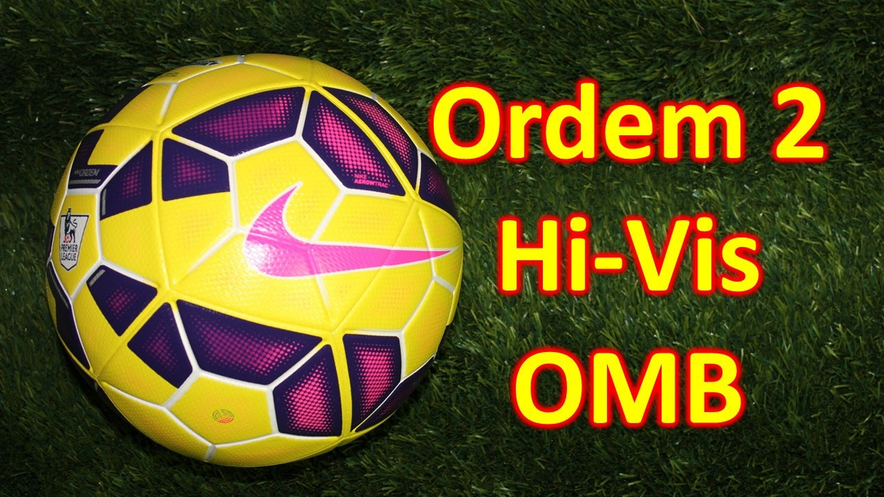 Nike Ordem 2 Hi Vis Match Ball Review - BPL and La Liga. Soccer Reviews For  You