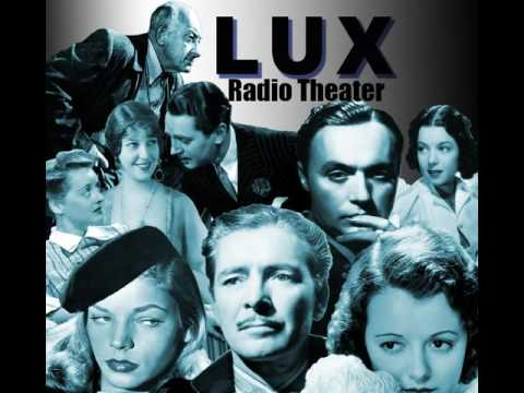Lux Radio Theater Unfinished Business