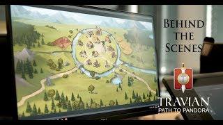 Behind the Scenes ~ Travian: Path to Pandora