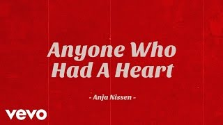 Anja Nissen - Anyone Who Had a Heart (Lyric Video)