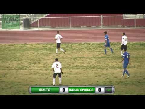 LIVE SOCCER: Rialto vs. Indian Springs Boys Soccer (2-6-17)