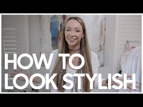How to Look Stylish - Secrets Of A Stylist